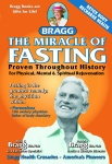 THE MIRACLE OF FASTING by PAUL BRAGG